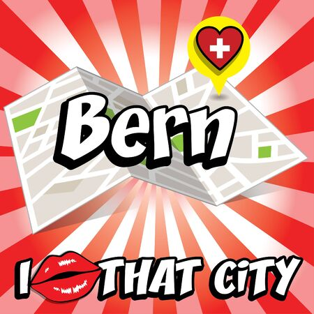 that: Pop art Bern with I love that city typography Illustration
