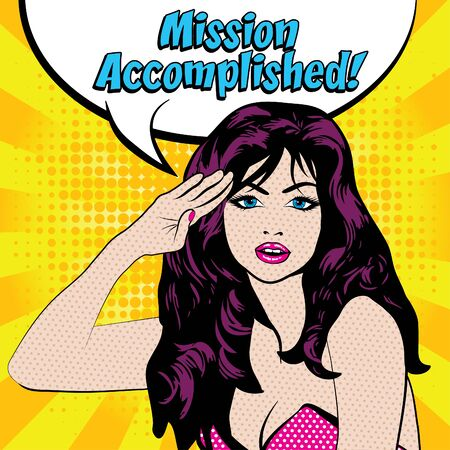 Pop art woman salute with mission accomplished