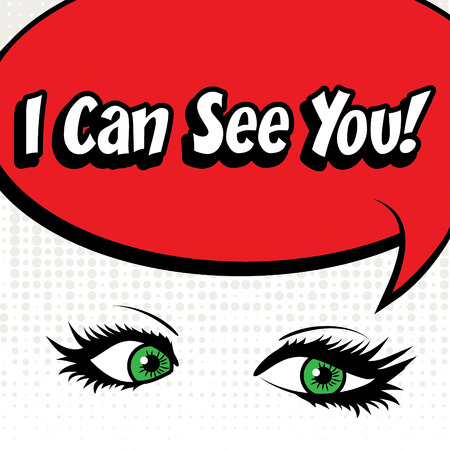 see: Pop art eyes with I can see you typography