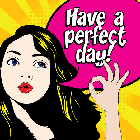 cartoon women: Pop art woman with have a perfect day text