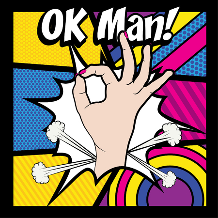 ok sign: Pop art woman hand with okay gesture and ok man text Illustration