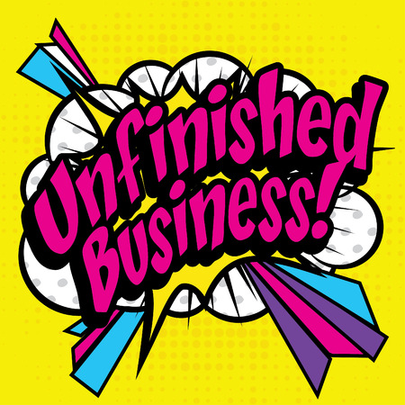 illustrates: Pop art comics icon unfinished business