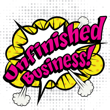 unfinished: Pop art comics icon unfinished business