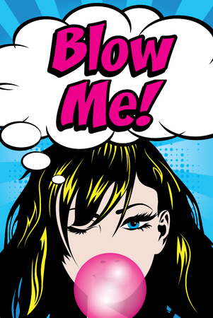 Pop Art Woman with Gum - Blow me! Illustration