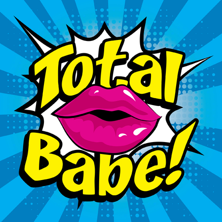 total: Pop Art Total Babe!