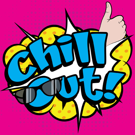 Pop Art Chill Out! Illustration