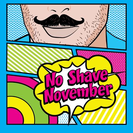 NO SHAVE NOVEMBER Card. Mustache Season, Pop art Man vector illustration. Illustration