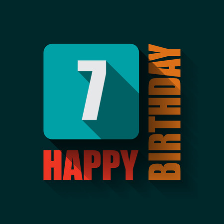 7 Happy Birthday background or card. Flat design. Vector
