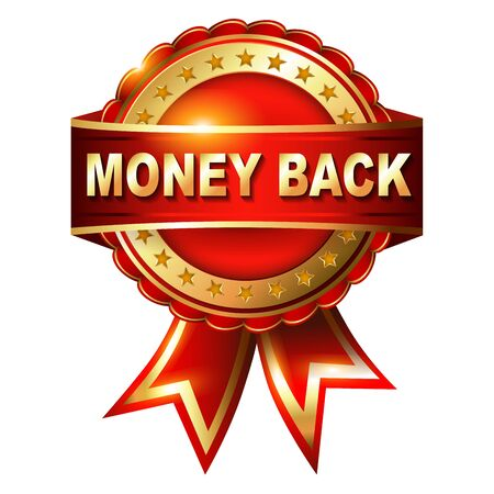 top class: Money Back Guarantee golden label with ribbon.  Vector illustration. Illustration