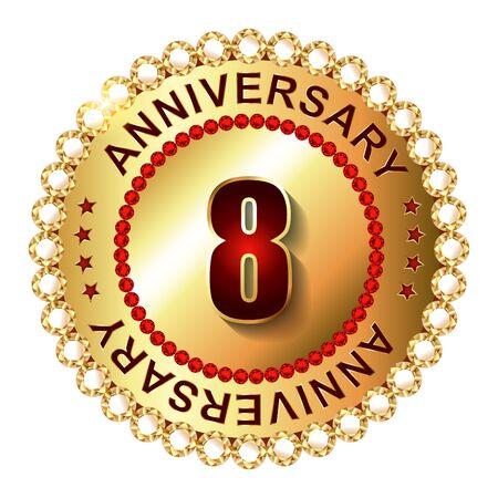 8 years: 8 Years anniversary golden label. Stock Photo