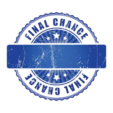 chance: Final Chance Stamp.