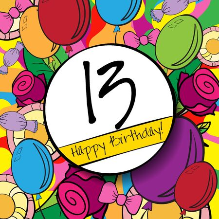 13: 13 Happy Birthday background or card with colorful background.