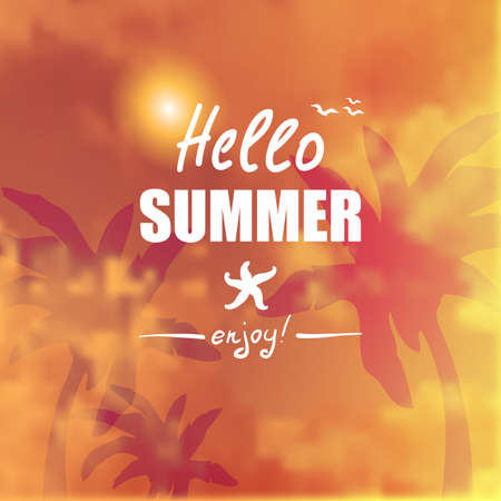 blurring: Summer background in trendy blurring background with hand-lettering Hello Summer. Template for Flat Summer design. Illustration