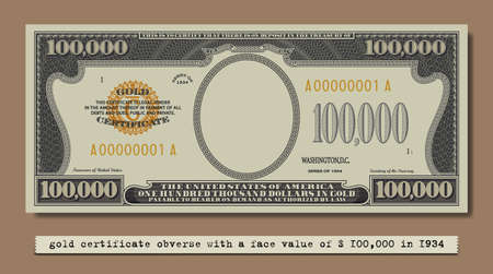 Fictional obverse of a gold certificate with a face value of 100,000 dollars. US paper money. Part one
