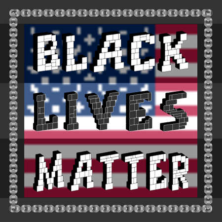 A poster with the words 3d Black Lives Matter in a dark frame with a chain against the background of a turbid usa flag