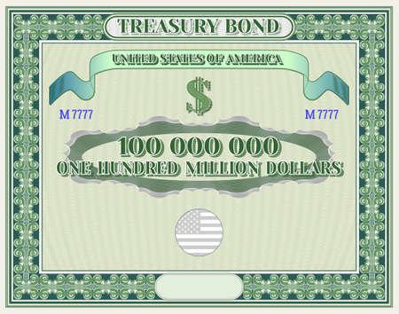 US Treasury bond blank in green frame and one hundred million dollars inscription EPS10