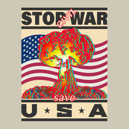 A poster dedicated to the United States of America. Three-color nuclear explosion, flag and lettering, stop civil war, save USA Иллюстрация