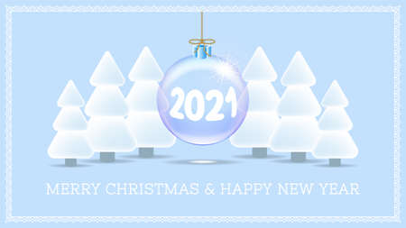 Festive light blue banner. Hanging transparent ball with numbers 2021. Inscription Merry Christmas and Happy New Year. Stylistic snow-covered fir trees.  イラスト・ベクター素材