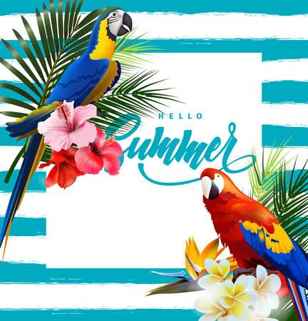 カラフルな熱帯オウムと熱帯の花と夏休みの背景。レタリングこんにちは夏テンプレートベクトル
