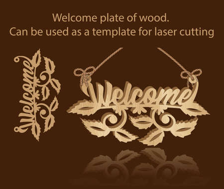 Welcome plate of wood. Can be used as a template for laser cutting
