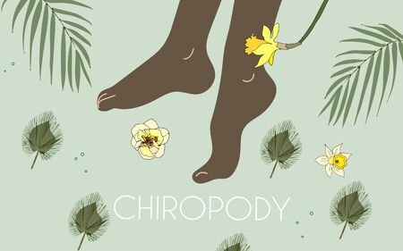 Legs around flowers and leaves. Pedicure, water procedures for the feet - peeling, baths. Vector illustration. EPS10