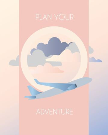 Traveling by plane, flight. Pink pre-sunset clouds in the porthole of an airplane. Vector illustration in delicate pink colors. Caption plan your adventure. EPS10