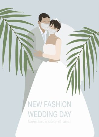 "Standing groom hugs the bride in a white wedding dress with veil. Married couple in protect masks surrounded by palm leaves. Invitation, banner, postcard. The inscription ""new fashion wedding day"".EPS 10"