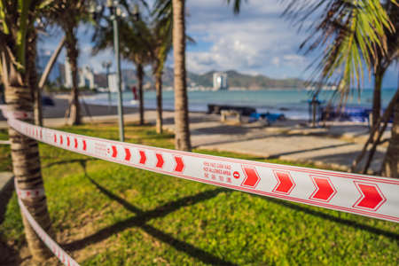 Corona Virus threat closes beaches and public places in many countries. The inscription NOT ALLOWED AREA