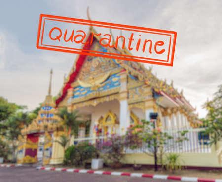 Quarantine due to coronavirus epidemic covid19 Thai temple in Phuket Town Wat Mongkolnimit