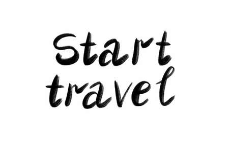 start travel Hand written text - lettering isolated on white. Coronovirus COVID 19 concept