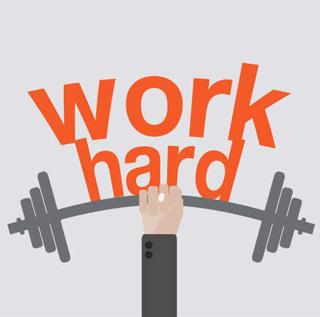 Work hard concept Vector