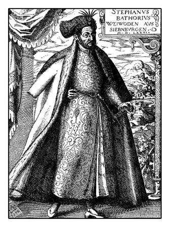 Stephen Bathory  Prince of Transylvania, King of Poland  for marriage and Grand Duke of Lithuania in XVI century