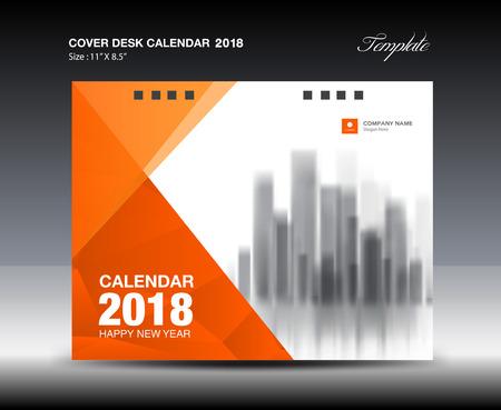 Orange Cover Desk Calendar 2018 Plantilla de diseño Foto de archivo - 85115857