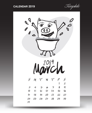 Pig calendar for 2019, Lettering calendar, March 2019 template, hand-drawn pig cartoon vector illustration Can be used for postcard, gift card, banner, poster, card and printable, china calendar Ilustração