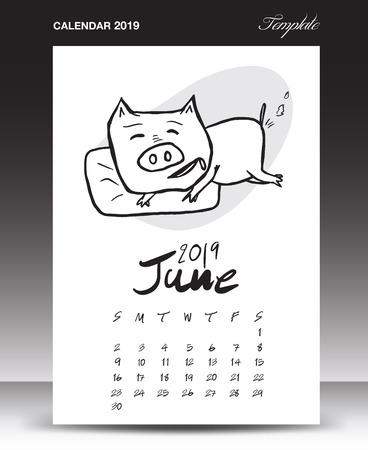 Pig calendar for 2019, Lettering calendar, June 2019 template, hand-drawn pig cartoon vector illustration Can be used for postcard, gift card, banner, poster, card and printable, china calendar Ilustração