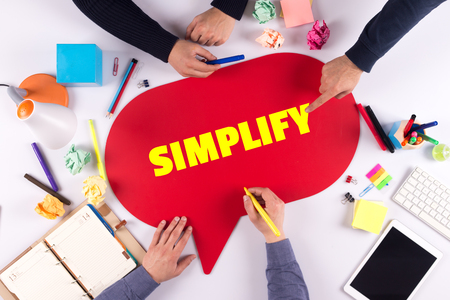 simplification: TEAMWORK BUSINESS BRAINSTORM SIMPLIFY CONCEPT