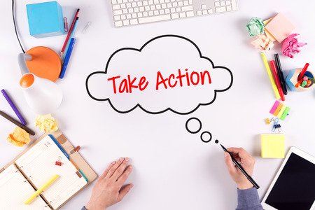 take action: BUSINESS OFFICE ANNOUNCEMENT COMMUNICATION TAKE ACTION CONCEPT Stock Photo