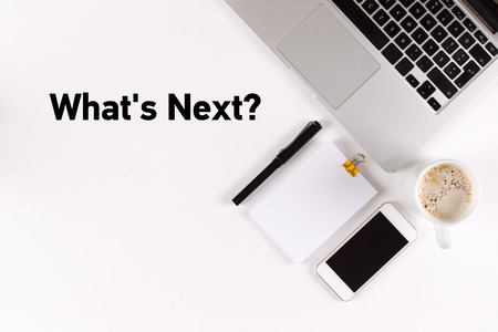 what's ahead: Whats Next? text on the desk with copy space