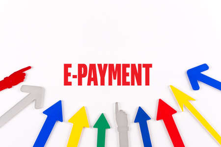 epayment: Colorful Arrows Showing to Center with a word E-PAYMENT