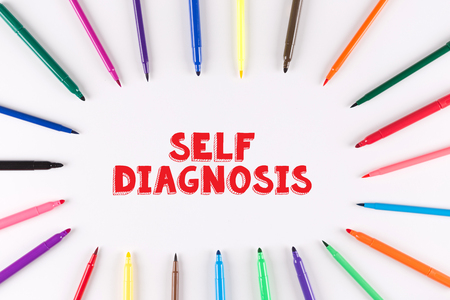 medicaid: Multi Colored Pen written SELF DIAGNOSIS