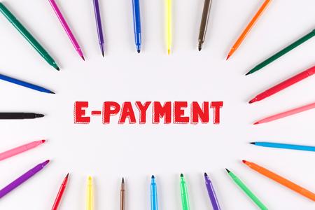 multi colored: Multi Colored Pen written E-PAYMENT