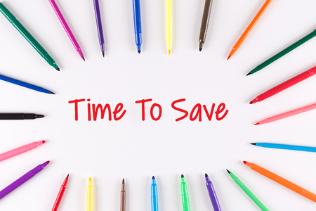 frugality: Time To Save written on white background with multi colored pen Stock Photo