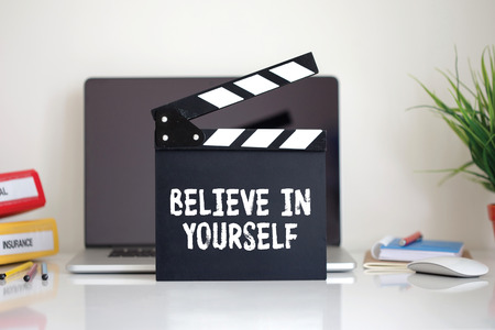 believe: Cinema Clapper with Believe In Yourself word