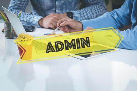 ADMIN: BUSINESS WORKING OFFICE Admin TEAMWORK BRAINSTORMING TECHNOLOGY CONCEPT