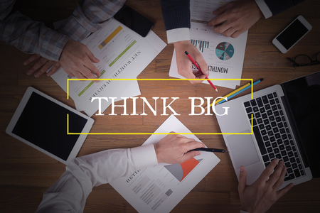 overachieving: BUSINESS TEAM WORKING OFFICE  Think Big TEAMWORK BRAINSTORMING CONCEPT
