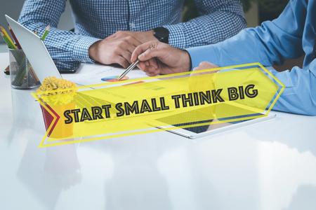 surpass: BUSINESS WORKING OFFICE Start Small Think Big TEAMWORK BRAINSTORMING CONCEPT