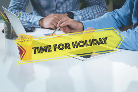 sabbatical: BUSINESS WORKING OFFICE Time For Holiday TEAMWORK BRAINSTORMING CONCEPT Stock Photo
