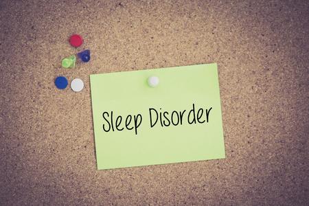 sleep disorder: Sleep Disorder written on sticky note pinned on pinboard