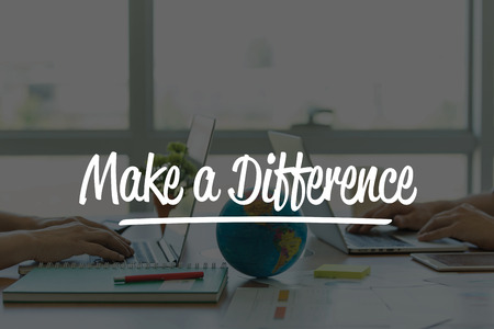difference: TEAMWORK OFFICE BUSINESS COMMUNICATION TECHNOLOGY  MAKE A DIFFERENCE GLOBAL NETWORK CONCEPT