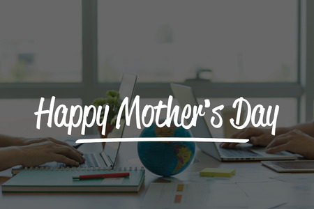 mothersday: TEAMWORK OFFICE BUSINESS COMMUNICATION TECHNOLOGY  HAPPY MOTHERS DAY GLOBAL NETWORK CONCEPT Stock Photo